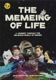 The Memeing of Life:A Journey Through the Delirious World of Memes,生命的模因:穿越模因疯狂世界的旅程