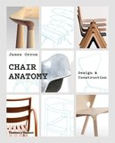 Chair Anatomy: Design and Construction,椅子解析:设计和构造