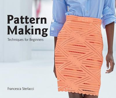 Pattern Making:Techniques for Beginners,图案绘制:初学者指南