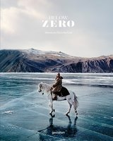 Below Zero: Adventures Out in the Cold,零度以下:在寒冷中冒险