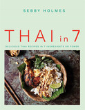 Thai in 7: Delicious Thai recipes in 7 ingredients or fewer,7种食材的泰国料理:7种或更少配料的美味泰国料理