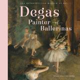 Degas, Painter of Ballerinas,【获奖作者Susan Goldman Rubin】德加:芭蕾画家