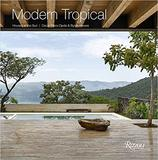 Modern Tropical: Houses in the Sun,现代热带:阳光下的房子