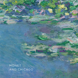 Monet and Chicago,莫奈与芝加哥
