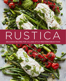 Rustica : Delicious Recipes for Village-Style Mediterranean Food,美味地中海风味食谱