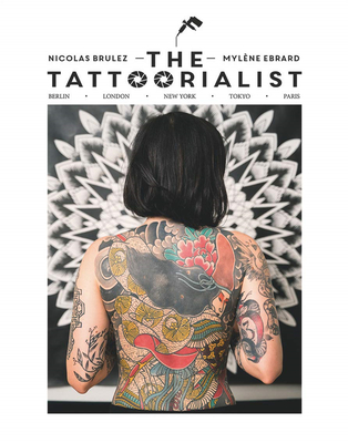 The Tattoorialist: Berlin, London, New York, Tokyo, Paris,刺青艺术:柏林、伦敦、纽约、东京、巴黎