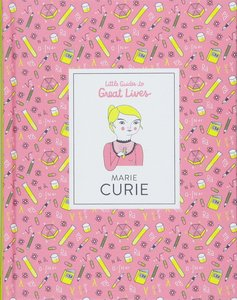 【Little Guides to Great Lives】Marie Curie,【小指南大人物】玛丽·居里