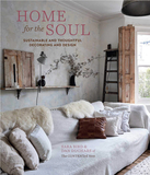 Home for the Soul: Sustainable and thoughtful decorating and design,灵魂之家:可持续和体贴周到的装饰设计
