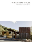【Masterpiece Series】Miner Road House:Faulkner Architects,【杰作系列】加利福尼亚州|屋:福克纳建筑师