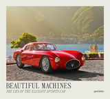 Beautiful Machines: The Era of the Elegant Sports Car,迷人跑车:优雅跑车的时代