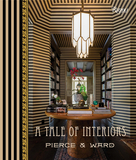 A Tale of Interiors:Interiors of Pierce & Ward,Pierce & Ward室内设计工作室