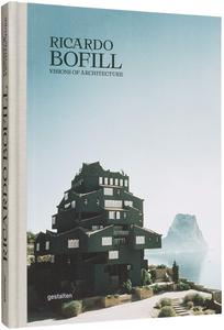 Ricardo Bofill Visions of Architecture,里卡多波菲尔:建筑视野