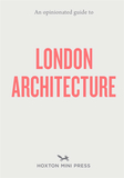 An Opinionated Guide to London Architecture,一个固执己见的伦敦建筑指南