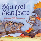 The Squirrel Manifesto,松鼠的宣言