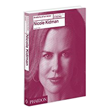 【Anatomy of an Actor】Nicole Kidman,【一位演员的剖析】妮可·基德曼