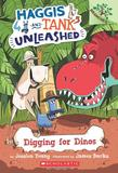 HAGGIS AND TANK UNLEASHED #2 : DIGGING FOR DINOS,哈吉斯和汤克#2:恐龙挖掘
