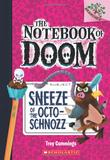 NOTEBOOK OF DOOM, THE #11: SNEEZE OF THE OCTO-SCHNOZZ,末日笔记11:怪物的喷嚏