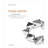 Simply Danish: Silver Jewellery - 20th Century,简单丹麦语:20世纪的银饰
