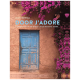 Door J'Adore: A celebration of the world's most beautiful doors,大门:致敬世界上美丽的门