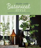 Botanical Style: Inspirational decorating with nature, plants and florals,植物风格:灵感装饰与自然,植物和花香