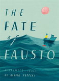 The Fate of Fausto,【Oliver Jeffers 】福斯托的命运