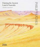 <br/>Philip Hughes: Painting the Ancient Land of Australia,菲利普 休斯: 澳大利亚的古代风景