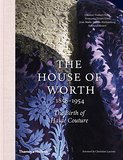 The House of Worth 1858-1954: The Birth of Haute Couture,The House of Worth 1858-1954:高级定制的诞生