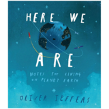 Here We Are: Notes for Living on Planet Earth,我们在这里: 生活在地球上的笔记